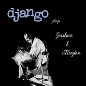 Django Reinhardt - Plays Gershwin And Ellington