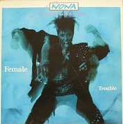 Nona Hendryx - Female Trouble - Cut Out