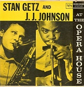 Stan Getz/Jj Johnson - At The Opera House