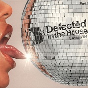 Various Artists - Defected In The House - Eivissa