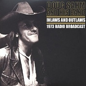 Doug Sahm - Inlaws And Outlaws