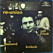 Dave Brubeck Quintet - Re-Union